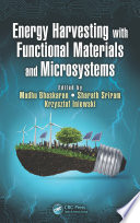 Energy Harvesting with Functional Materials and Microsystems Book