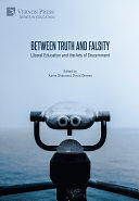 Between Truth and Falsity  Liberal Education and the Arts of Discernment