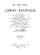 Dictionnaire de la lanque française contenant