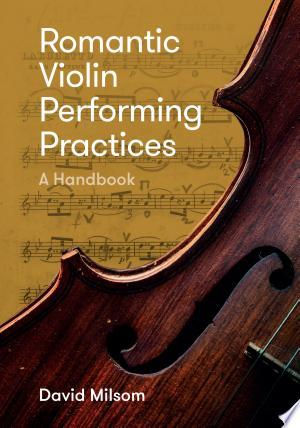 Romantic+Violin+Performing+Practices