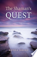 The Shaman's Quest