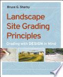 Landscape Site Grading Principles