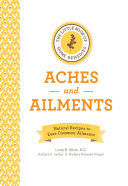 The Little Book of Home Remedies, Aches and Ailments ebook