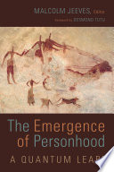 The Emergence of Personhood  : A Quantum Leap?