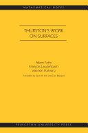 Thurston s Work on Surfaces  MN 48