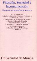 Filosofía, sociedad e incomunicación: homenaje a Antonio ...