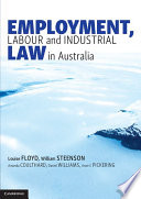 Cover of Employment, Labour and Industrial Law in Australia