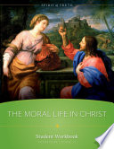 A Moral Life In Christ Workbook