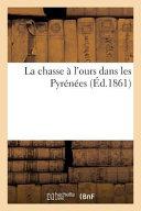La Chasse A L'Ours Dans Les Pyrenees
