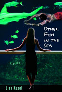 Other Fish in the Sea
