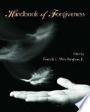 Handbook of Forgiveness