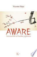 Aware  : Iniciación al haiku japonés