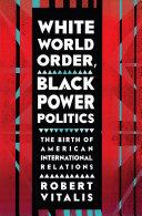 White World Order  Black Power Politics