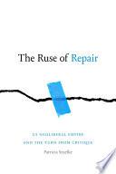 The Ruse of Repair