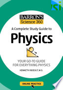 Barron s Science 360  A Complete Study Guide to Physics with Online Practice
