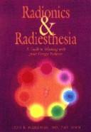 Radionics and Radiesthesia