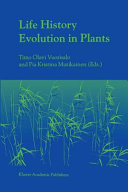 Life History Evolution in Plants