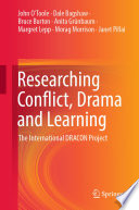 Researching Conflict  Drama and Learning