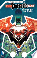 Justice League  Darkseid War   Power of the Gods