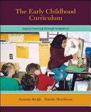 The Early Childhood Curriculum Inquiry Learning Through Integration