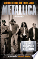 """""""Justice for All: The Truth about Metallica"""" by Joel McIver"""