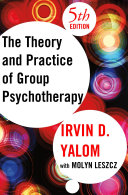 The Theory and Practice of Group Psychotherapy