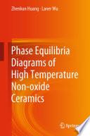 Phase Equilibria Diagrams of High Temperature Non oxide Ceramics