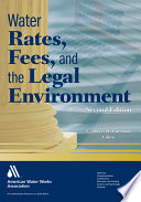 Water Rates  Fees  and the Legal Environment