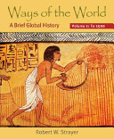Ways Of The World Volume I To 1500 Book PDF