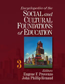 Encyclopedia of the Social and Cultural Foundations of Education: A-H ; 2, I-Z ; 3, Biographies, visual history, index