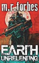 Earth Unrelenting