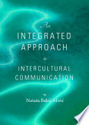 An Integrated Approach to Intercultural Communication