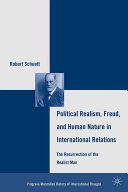 Political Realism  Freud  and Human Nature in International Relations Book