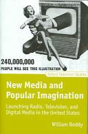 New Media and Popular Imagination