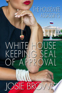 The Housewife Assassin   s White Housekeeping Seal of Approval