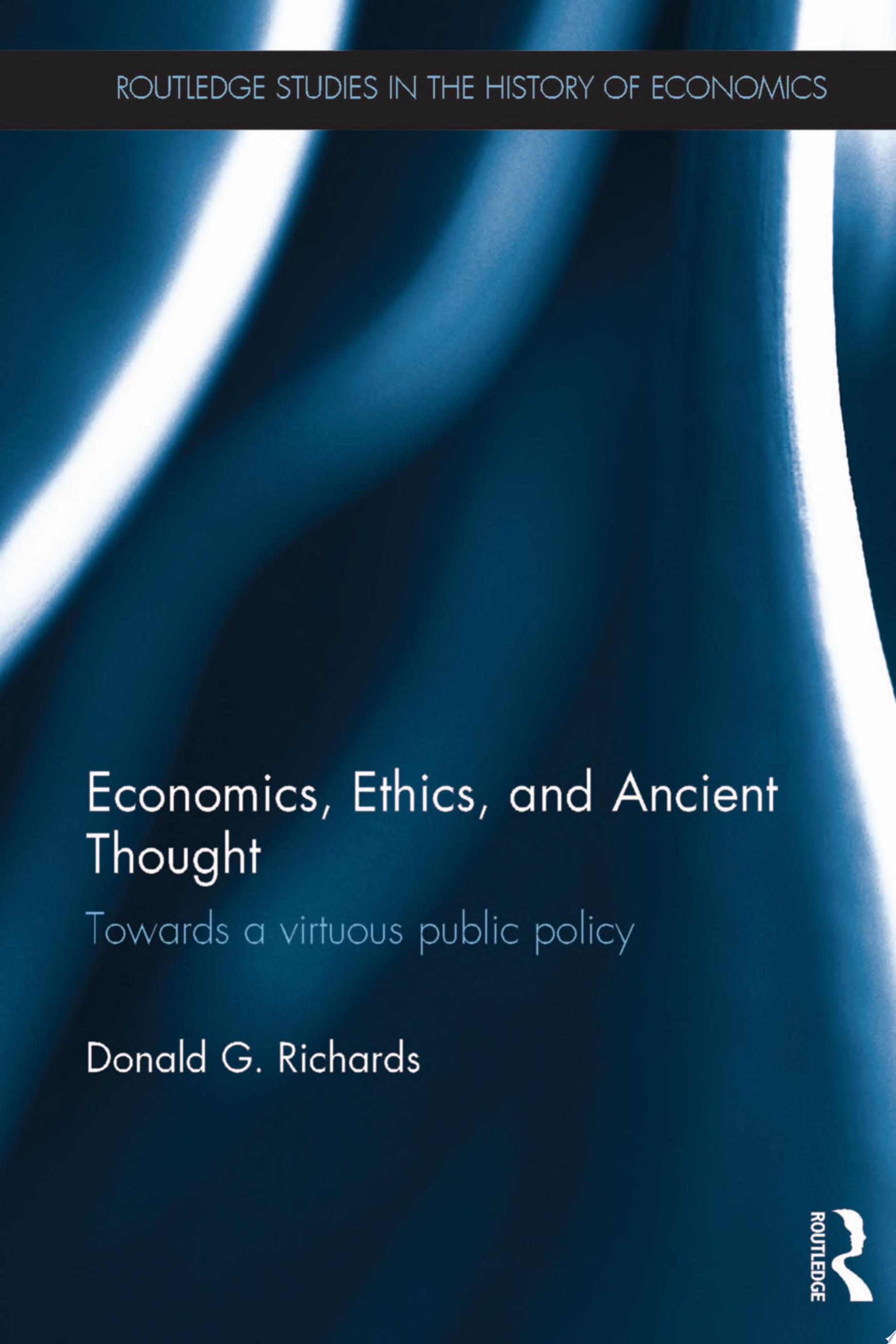 Economics  Ethics  and Ancient Thought