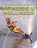 """Principles and Labs for Fitness and Wellness"" by Wener W.K. Hoeger, Sharon A. Hoeger"