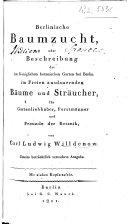 Berlinische Baumzucht ... Zweite beträchtlich vermehrte Ausgabe. Mit sieben Kupfertafeln