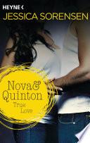 Nova & Quinton. True Love
