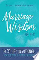 Marriage Wisdom for Her
