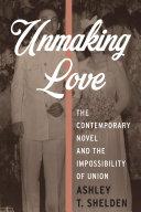 Unmaking Love ebook