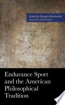 Endurance Sport and the American Philosophical Tradition Book PDF