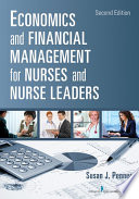 """Economics and Financial Management for Nurses and Nurse Leaders"" by Susan J. Penner, RN, MN, MPA, DrPH, CNL"