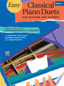 Easy Classical Piano Duets for Teacher and Student  Book 1