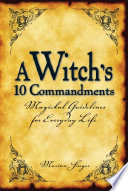 A Witch's 10 Commandments