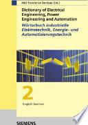 Dictionary of Electrical Engineering, Power Engineering and Automation / Wörterbuch Industrielle Elektrotechnik, Energie- und Automatisierungstechnik
