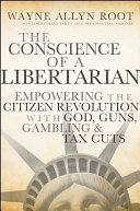 The Conscience of a Libertarian