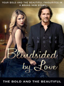 Blindsided by Love  The Bold and the Beautiful