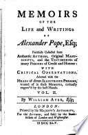 Memoirs Of The Life And Writings Of Alexander Pope  Esq