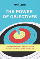 The Power of Objectives